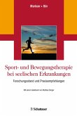 Sport- und Bewegungstherapie bei seelischen Erkrankungen (eBook, PDF)