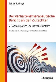 Der verhaltenstherapeutische Bericht an den Gutachter (eBook, PDF) - Bockwyt, Esther