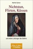 Nichtstun, Flirten, Küssen (eBook, ePUB)