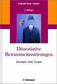 Dissoziative Bewusstseinsstörungen (eBook, PDF)