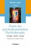Praxis der psychodynamischen Psychotherapie (eBook, ePUB)