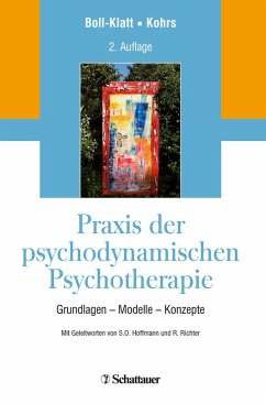 Praxis der psychodynamischen Psychotherapie (eBook, ePUB) - Boll-Klatt, Annegret; Kohrs, Mathias