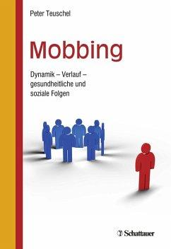 Mobbing (eBook, PDF) - Teuschel, Peter