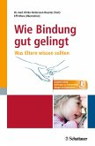 Wie Bindung gut gelingt (eBook, PDF)