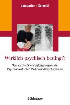 Wirklich psychisch bedingt? (eBook, PDF)