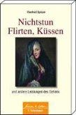 Nichtstun, Flirten, Küssen (eBook, PDF)