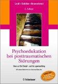 Psychoedukation bei posttraumatischen Störungen (eBook, PDF)