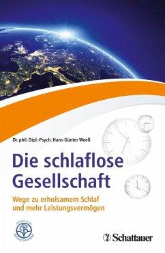 Die schlaflose Gesellschaft (eBook, PDF) - Weeß, Hans-Günter