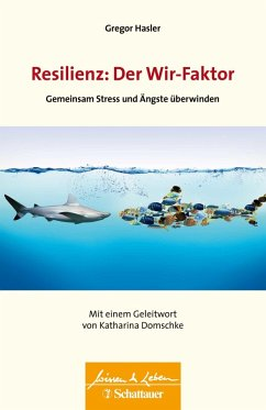 Resilienz: Der Wir-Faktor (eBook, ePUB) - Hasler, Gregor