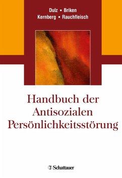 Handbuch der Antisozialen Persönlichkeitsstörung (eBook, PDF)