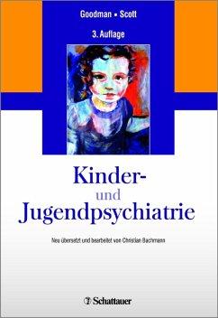 Kinder- und Jugendpsychiatrie (eBook, PDF) - Goodman, Robert; Scott, Stephen