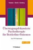 Übertragungsfokussierte Psychotherapie für Borderline-Patienten (eBook, PDF)
