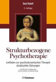 Strukturbezogene Psychotherapie (eBook, PDF) - Rudolf, Gerd