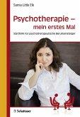 Psychotherapie - mein erstes Mal (eBook, PDF)