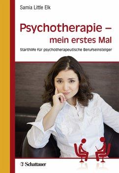 Psychotherapie - mein erstes Mal (eBook, PDF) - Little Elk, Samia