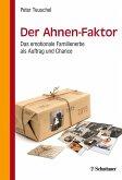 Der Ahnen-Faktor (eBook, PDF)