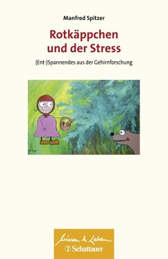 Rotkäppchen und der Stress (eBook, ePUB) - Spitzer, Manfred
