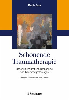 Schonende Traumatherapie (eBook, PDF) - Sack, Martin