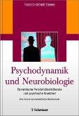 Psychodynamik und Neurobiologie (eBook, PDF)