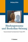 Bindungstrauma und Borderline-Störung (eBook, PDF)
