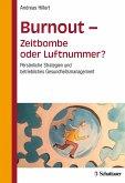 Burnout - Zeitbombe oder Luftnummer? (eBook, PDF)