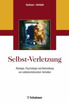 Selbst-Verletzung (eBook, PDF)