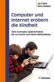 Computer und Internet erobern die Kindheit (eBook, PDF)