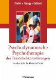 Psychodynamische Psychotherapie der Persönlichkeitsstörungen (eBook, PDF)