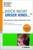 """""""Doch nicht unser Kind ..."""" (eBook, PDF)"""