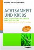 Achtsamkeit und Krebs (eBook, PDF)