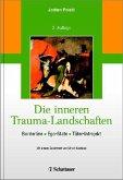 Die inneren Trauma-Landschaften (eBook, PDF)