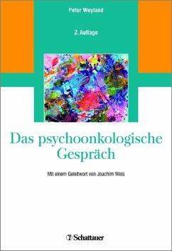 Das psychoonkologische Gespräch (eBook, PDF) - Weyland, Peter