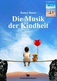 Die Musik der Kindheit (eBook, ePUB)