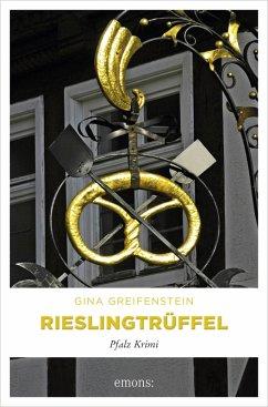 Rieslingtrüffel (eBook, ePUB) - Greifenstein, Gina