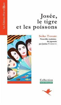 9784990874674 - Tanabe, Seiko: Josée, le tigre et les poissons (eBook, ePUB) - 本
