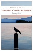 Der Pate vom Chiemsee (eBook, ePUB)