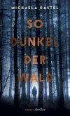So Dunkel der Wald (eBook, ePUB)