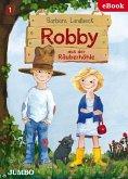 Robby aus der Räuberhöhle (eBook, ePUB)