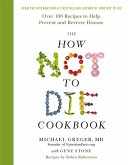 The How Not To Die Cookbook (eBook, ePUB)