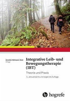 Integrative Leib- und Bewegungstherapie (IBT) (eBook, ePUB)
