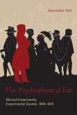 The Psychophysical Ear (eBook, ePUB)