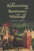 Rediscovering Renaissance Witchcraft (eBook, ePUB)