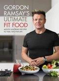 Gordon Ramsay Ultimate Fit Food (eBook, ePUB)
