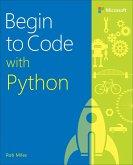 Begin to Code with Python (eBook, ePUB)