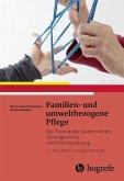 Familien- und umweltbezogene Pflege (eBook, PDF)