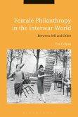 Female Philanthropy in the Interwar World (eBook, PDF)