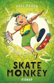 Skate Monkey: Kidnap (eBook, ePUB)