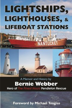 Lightships, Lighthouses, and Lifeboat Stations: