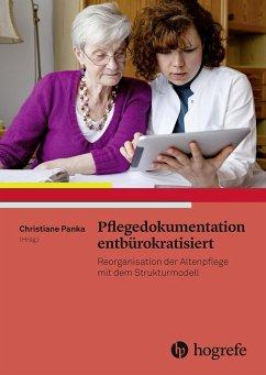 Pflegedokumentation entbürokratisiert (eBook, PDF) - Panka, Christiane