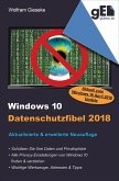 Windows 10 Datenschutzfibel 2018 (eBook, ePUB)